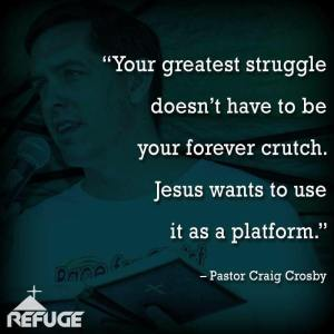 Your Struggle God's Platform